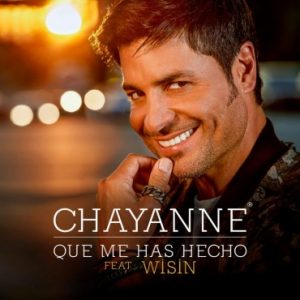 Chayanne Ft. Wisin - Que Me Has Hecho-300x300